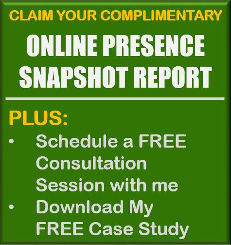 Get Your FREE Online Presence Snapshot Report - GET IT TODAY!